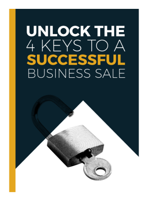 Unlock the 4 keys to a successful business sale